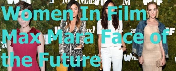 Women In Film Max Mara Face of the Future