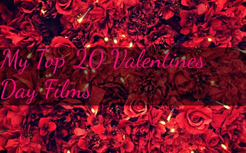 my top 20 valetines day films